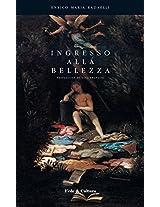Ingresso alla Bellezza: Fondamenti a un'Estetica Trinitaria (Italian Edition)