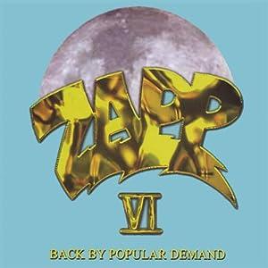 Zapp VI. Back By Popular Demand