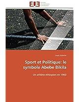 Sport Et Politique: Le Symbole Abebe Bikila (Omn.Univ.Europ.)