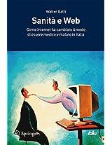 Sanità e Web: Come Internet ha cambiato il modo di essere medico e malato in Italia (I blu)