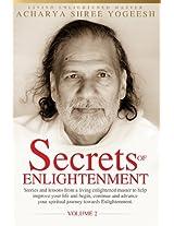 Secrets of Enlightenment, Vol. II