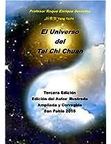 El Universo del Tai Chi Chuan (Spanish Edition)