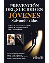 Prevencion del suicidio en jovenes / Suicide Prevention in Young People: Salvando vidas / Saving Lives