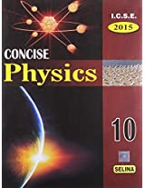 I.C.S.E. Concise Physics 2015 - Part 2 for Class 10
