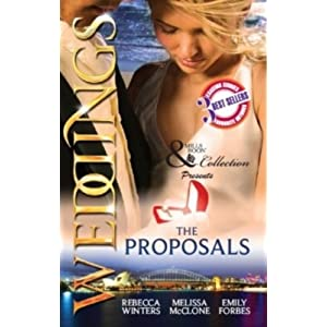 Weddings: The Proposals (Mills and Boon Collection)