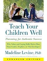 Teach Your Children Well (Enhanced Edition)