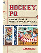 Hockey, PQ: Canada's Game in Quebec's Popular Culture