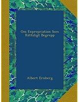 Om Expropriation Som Rättsligt Begrepp