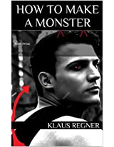How to make a Monster (German Edition)