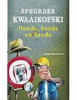 Speurder Kwaaikofski 6: Honde, hoede en hande