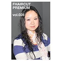 FHAIRCUT PREMIUM vol.028 [DVD]