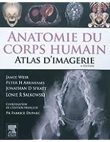 Anatomie Du Corps Humain - Atlas D'imagerie / Human Anatomy - Imaging Atlas