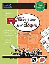Nyfikna Tvattar Sig & Vantar med Anton och Super-A: Livskompetens for Barn med Autism och ADHD (Nyfiknas Sysselbok)