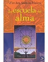 La escuela del alma/ The School of the Soul