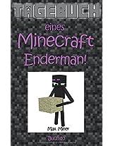 Tagebuch Eines Minecraft Enderman!: Volume 10 (Minecraft Max)