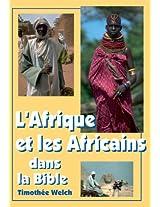 L'Afrique et les Africains dans la Bible: Une approche géographique et ethnique
