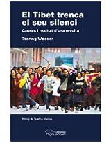 El Tibet trenca el séu silenci (Catalan Edition)