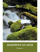 Silwerstrome Vol Liefde: Volume 1 (Dutch Edition)