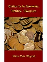 La economía política de Marx (Spanish Edition)