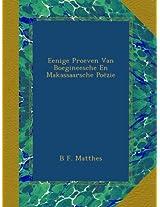 Eenige Proeven Van Boegineesche En Makassaarsche Poëzie