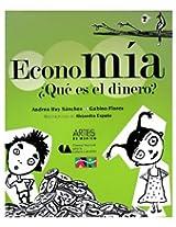 Economia/ Economy: Que es el dinero?/ What Is Money?: 0 (Libros Del Alba)