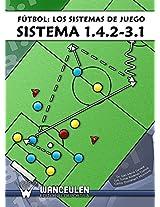 Fútbol. El sistema 1.4.2-3.1 (Spanish Edition)