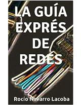La guía exprés de redes (Fichas de informática) (Spanish Edition)