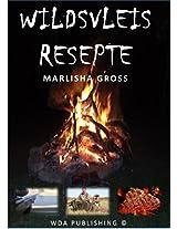 Wildsvleis Resepte (51 eResepte) (Afrikaans Edition)