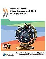 Internationaler Migrationsausblick 2014 (Gekurzte Ausgabe)