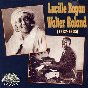 Lucille Bogan/Walter Roland, 1927-1935