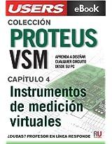 Proteus VSM: Instrumentos de medición virtuales (Colección Proteus VSM nº 4) (Spanish Edition)