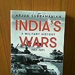India's Wars by Arjun Subramaniam