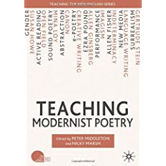 Teaching Modernist Poetry (Teaching the New English)