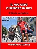 IL MIO GIRO D'EUROPA IN BICI - 13300 km in 148 giorni Ediz. rielaborata