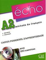Echo (Nouvelle Version): Cahier Personnel D'Apprentissage + CD-Audio +Corriges A2
