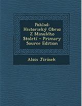 Poklad: Historicky Obraz Z Minuleho Stoleti - Primary Source Edition