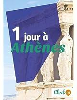 1 jour à Athènes: Un guide touristique avec des cartes, des bons plans et les itinéraires indispensables (French Edition)