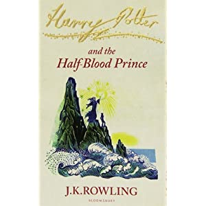 Harry Potter and the Half Blood Prince Childrens Paperback Editi: Signature Edition