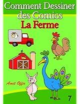 Livre de Dessin: Comment Dessiner des Comics - La Ferme (Apprendre Dessiner t. 7) (French Edition)