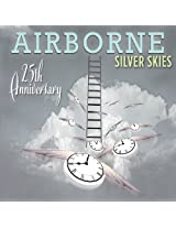 Airborne: Silver Skies - 25th Anniversary