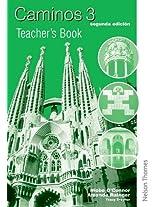 Caminos 3 segunda edicion - Teacher's Book