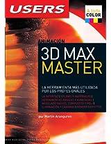 3D Max Master: La Herramienta Mas Utilazada Por Los Profesionales