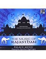 The Music of Rajasthan - Palace Music