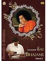 Sai Bhajans (Instrumental) - Volume 3