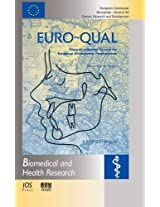 Euro-Qual: Towards a Quality System for European Othodontic Professionals: 14 BHR (Biomedical and Health Research)
