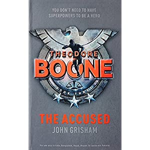 Theodore Boone : The Accused