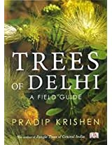 Trees of Delhi: A Field Guide
