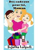 Des cadeaux pour toi, Maman - un livre illustré pour les enfants sur la fête des mères