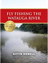 Fly Fishing the Watauga River