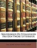 Skildringer Og Stemninger Fra Den Yngre Litteratur
